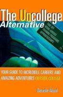 The Uncollege Alternative