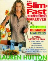 The Slim-Fast Body-mind-life Makeover