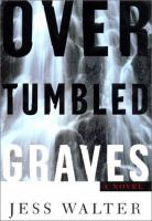 Over Tumbled Graves