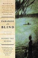 Paradise of the Blind [a Novel]