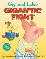 Gigi and Lulu's Gigantic Fight