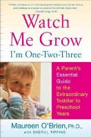 Watch Me Grow, I'm One--two--three