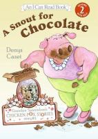 A Snout for Chocolate