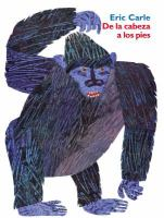 De La Cabeza A Los Pies: From Head To Toe (Spanish Edition) = From Head To Toe