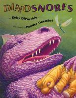 Dinosnores