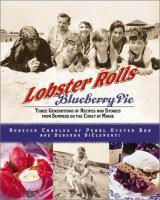 Lobster Rolls & Blueberry Pie