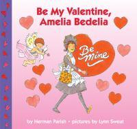 Be My Valentine, Amelia Bedelia