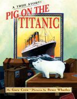 Pig on the Titanic