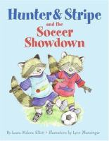 Hunter & Stripe and the Soccer Showdown