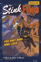 You Only Have Nine Lives