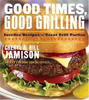 Good Times, Good Grilling
