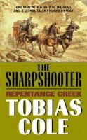 The Sharpshooter : Repentance Creek
