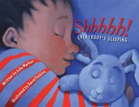 Shhhhh! Everybody's Sleeping