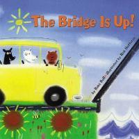 The Bridge Is Up!