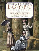 Amelia Peabody's Egypt: A CompendiumForbes