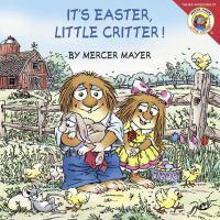 It's Easter, Little Critter!
