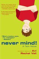 Never Mind : A Twin Novel