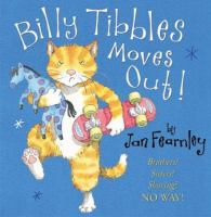 Billy Tibbles Moves Out!