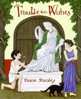 The Trouble With Wishes