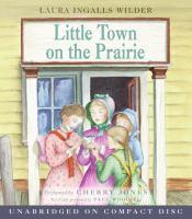 Little Town on the Prairie (#7)