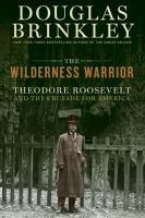 The Wilderness Warrior
