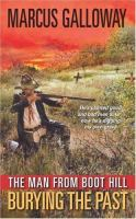 The Man From Boot Hill: Burying The Past