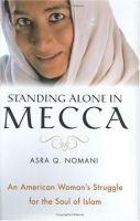 Standing Alone in Mecca