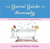 The Gurus' Guide to Serenity