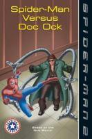 Spider-Man Versus Doc Ock