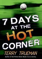 7 Days at the Hot Corner