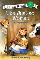 The Just-so Woman