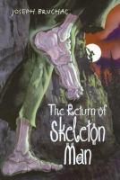 The Return of Skeleton Man