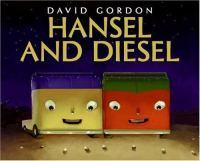 Hansel and Diesel