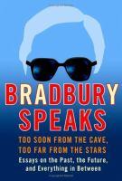 Bradbury Speaks