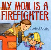 Image: My Mom Is A Firefighter