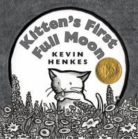 Kitten's First Full Moon
