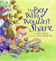 The Boy Who Wouldn't Share