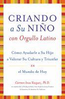 Criando a su niño, con orgullo latino