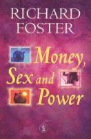 Money, Sex & Power