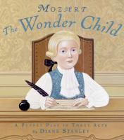Mozart, the Wonder Child