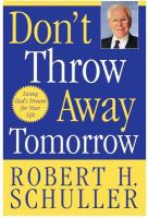 Don't Throw Away Tomorrow