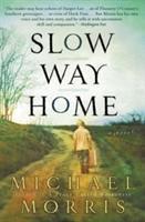 Slow Way Home