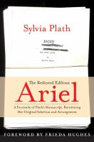 Ariel: The Restored Edition : A Fascimile of Plath's Manuscript, Reinstating Her Original Selection and Arrangement