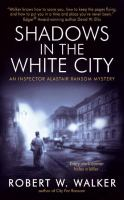 Shadows in the White City