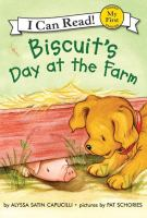 Biscuit's Day at the Farm