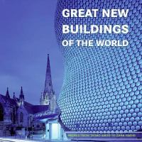 Great New Buildings of the World