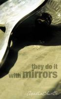 They Do It With Mirrors