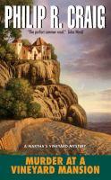 Murder At A Vineyard Mansion : A Martha's Vineyard Mystery