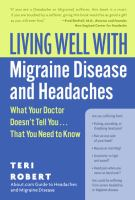 Living Well With Migraine Disease and Headaches