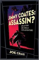 Jimmy Coates, Assassin?